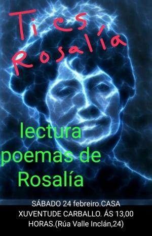 Ti es Rosalía. Lectura de poemas de Rosalía en Carballo