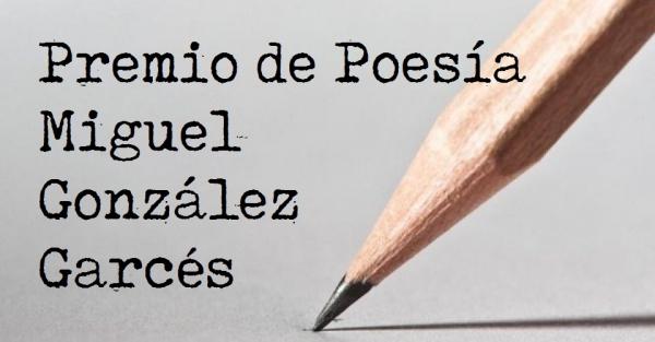 XIX Premio de poesía Miguel González Garcés