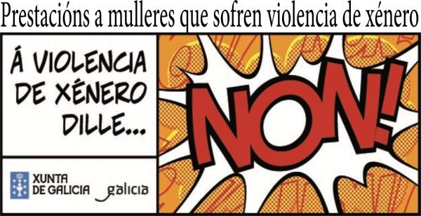 Prestacións a mulleres que sofren violencia de xénero