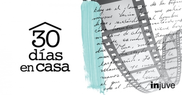 Videos do concurso #30díasencasa do Injuve