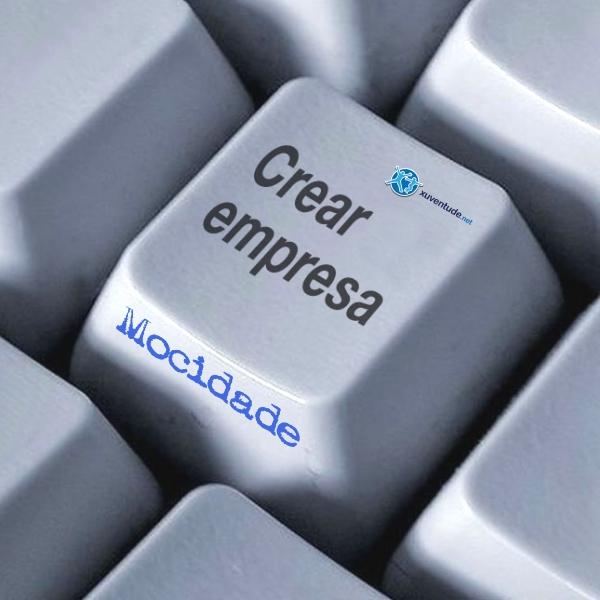 Queres Crear unha empresa?