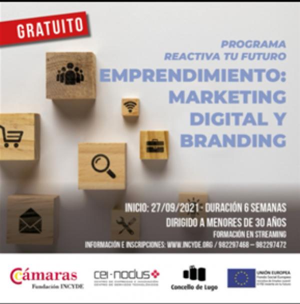 Emprendemento, márketing Dixital e Branding