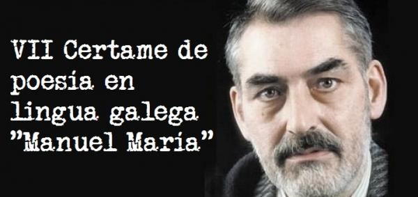 """VII Certame de poesía en lingua galega """"Manuel María"""""""