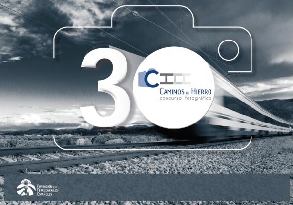 """30º Concurso Fotográfico """"Camiños de Ferro"""""""