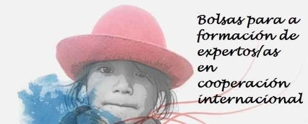 Bolsas para a formación de expertos/as en cooperación internacional para o desenvolvemento