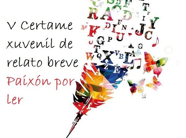 """V Certame xuvenil de relato breve """"Paixón por ler"""""""