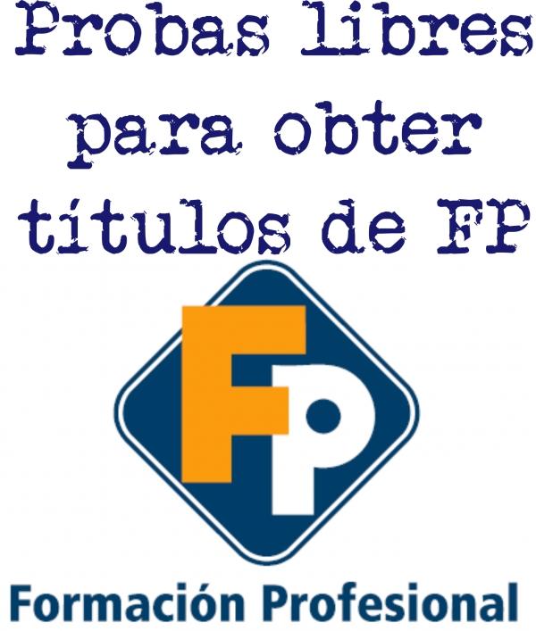 Probas libres para a obtención de títulos FP