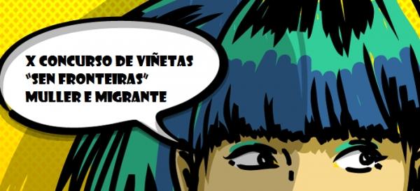 """X concurso de viñetas """"Sen fronteiras"""", muller e migrante"""