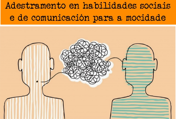 Adestramento en habilidades sociais e de comunicación para a mocidade