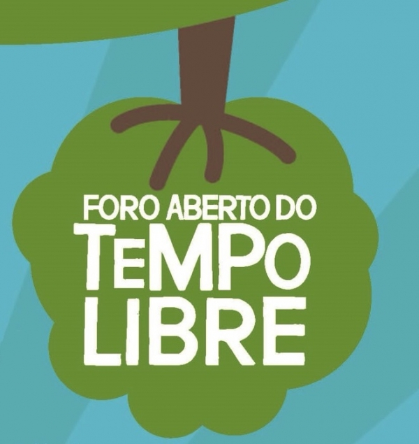 IV Foro Aberto do Tempo Libre. Nova data