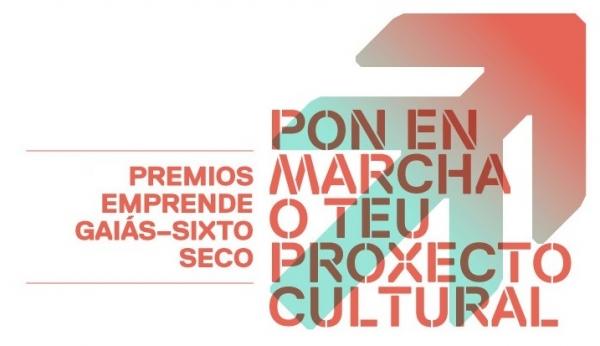 Premios Emprende Cultura Gaiás Sixto Seco a proxectos empresariais e culturais