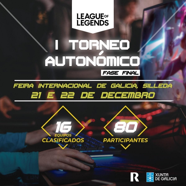 I TORNEO AUTONÓMICO DE LOL (League of Legends) NOS ESPAZOS XOVES. FASE FINAL (OITAVOS, CUARTOS E FINAL)