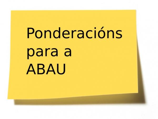 ABAU: ponderacións e notas de corte