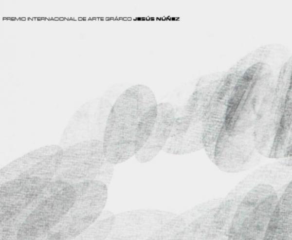 """XV Premio internacional de arte gráfico """"Jesús Núñez"""""""