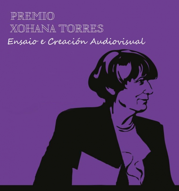 Premio de Ensaio e Creación Audiovisual Xohana Torres