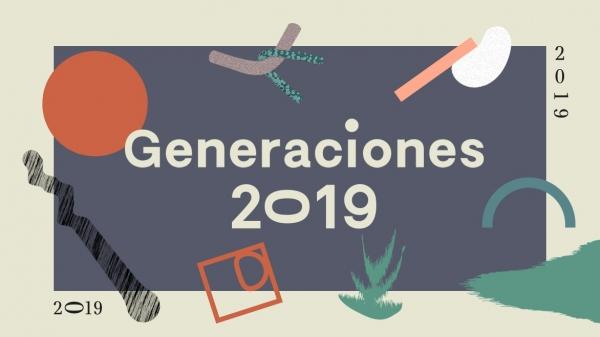 """""""Generaciones 2019"""""""