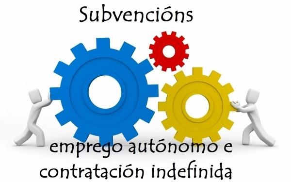 Axudas ao emprego autónomo e á contratación indefinida