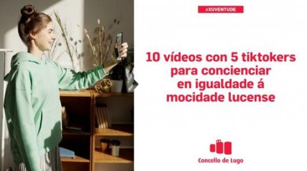 Campaña Tik Tok en Lugo para concienciar en igualdade á mocidade