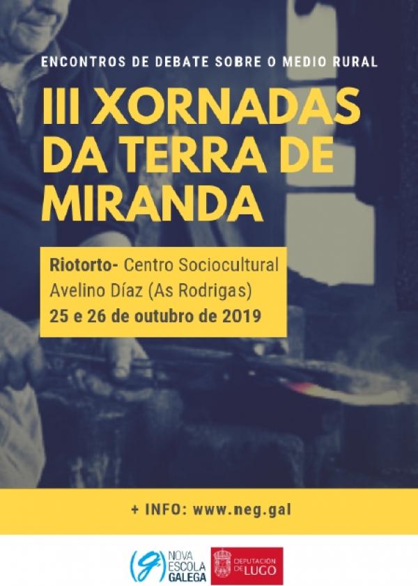 III Xornadas da Terra de Miranda. Encontro de debates sobre o medio rural