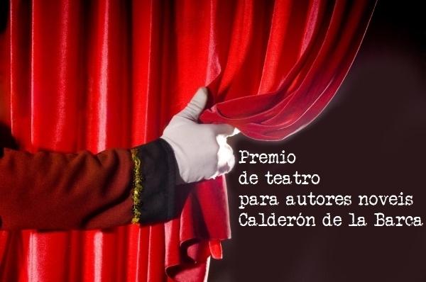 """Premio de Teatro para Autores/as noveis """"Calderón de la Barca"""""""