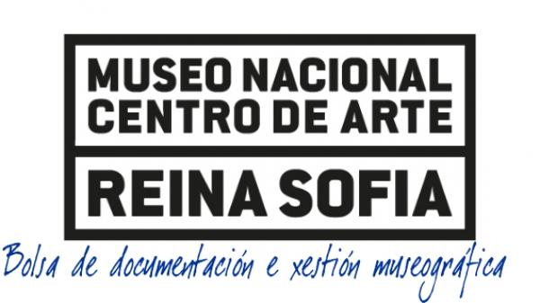 Bolsa de documentación e xestión museográfica no Museo Nacional Centro de Arte Reina Sofía