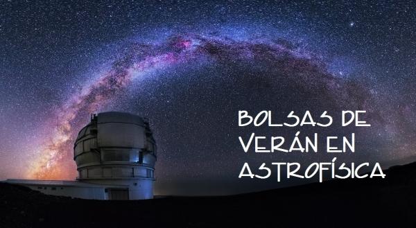 Bolsas de verán en Astrofísica
