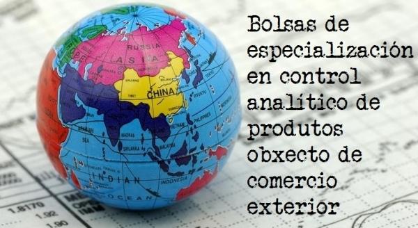 Bolsas en control analítico de produtos obxecto de comercio exterior