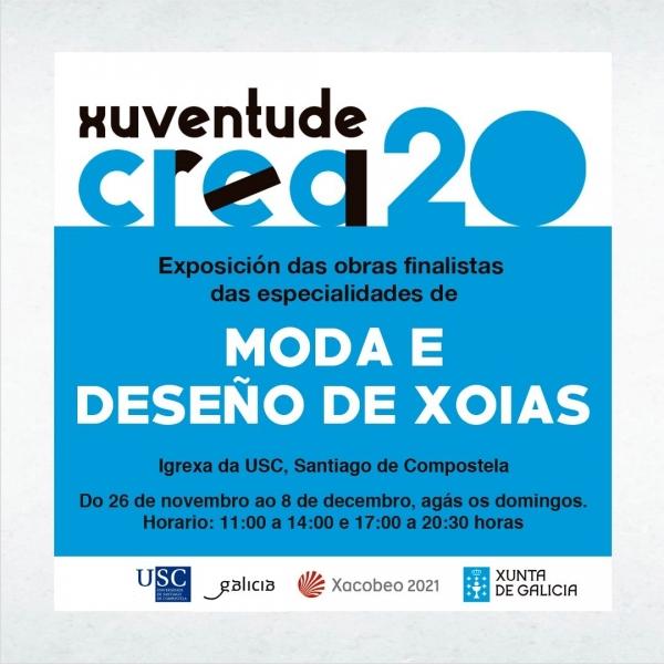 Exposición das modalidades de Deseño de Xoias e Moda de Xuventude Crea 2020