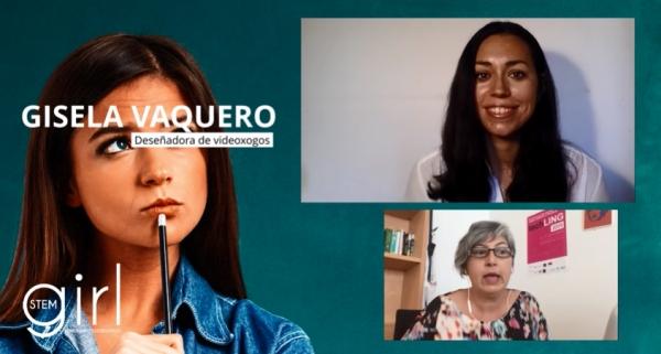 O programa Girl STEM entrevista a Dhaunae de Vir e Gisela Vaquero, mulleres referentes na industria dos videoxogos