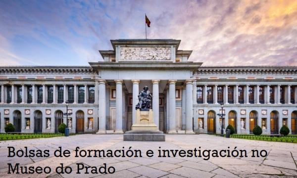 Bolsas de formación e investigación no Museo Nacional do Prado