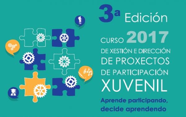 """3ª edición do curso """"Xestión e Dirección de Proxectos de Participación Xuvenil"""": aprende participando, decide aprendendo."""