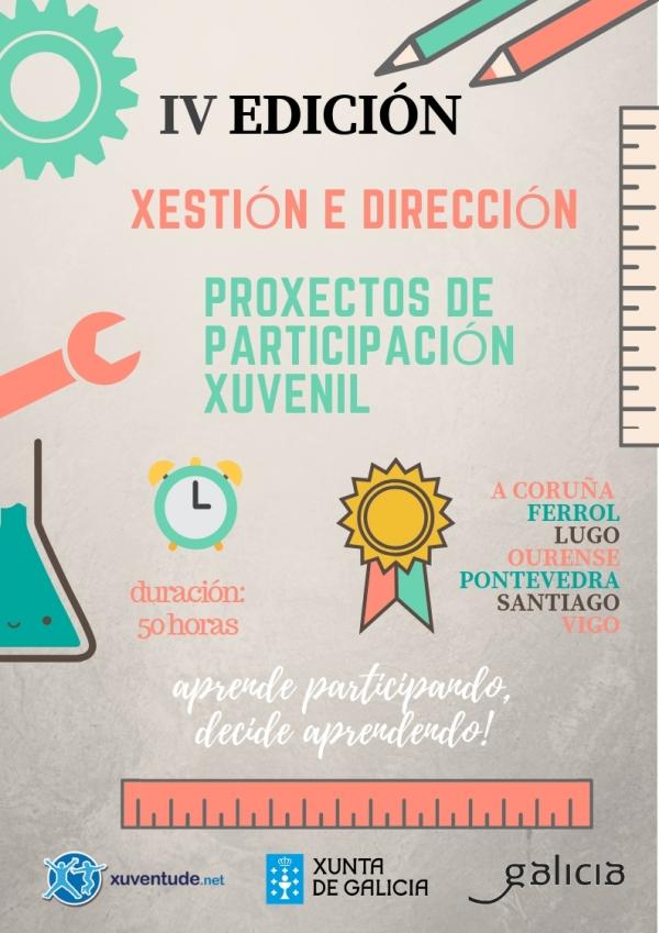 """IV edición do curso """"Xestión e Dirección de Proxectos de Participación Xuvenil"""": aprende participando, decide aprendendo"""