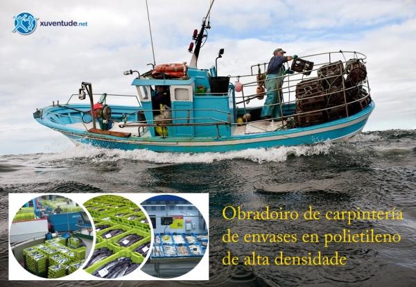 """Encontro sectorial no Espazo Xove de Vilagarcía: """"Emprender apostando polo medio ambiente no sector marítimo pesqueiro. Obradoiro de carpintería de envases en polietileno de alta densidade"""""""