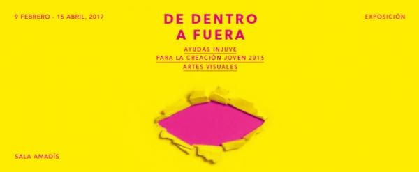 """Exposición """"De dentro a fuera"""": proxectos artísticos beneficiarios das Axudas Injuve para a Creación 2015"""
