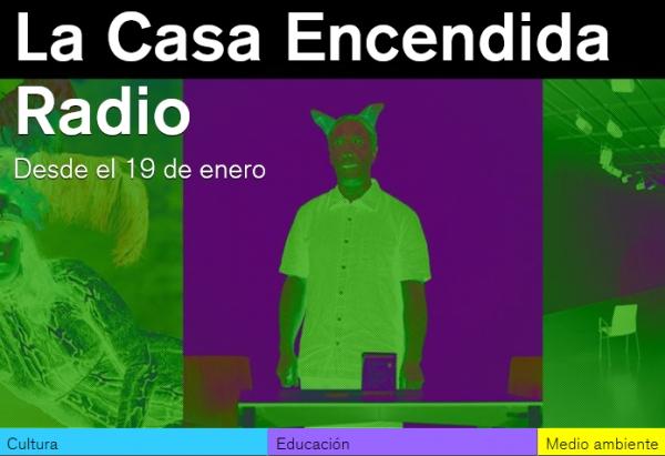 """La Casa Encendida Radio"""