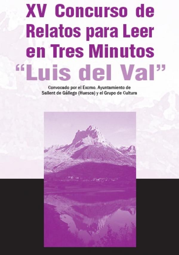 "XV Concurso de Relatos Curtos para ler en Tres Minutos ""Luís del Val"""