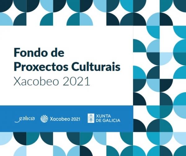 Fondo de Proxectos Culturais Xacobeo 2021