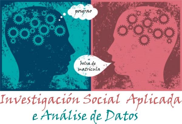 XXVIII Curso de posgrao de Formación de Especialistas en Investigación Social Aplicada e Análise de Datos
