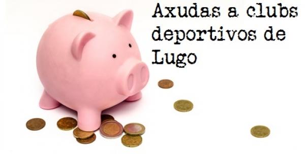 Axudas destinadas a entidades e clubs deportivos de Lugo