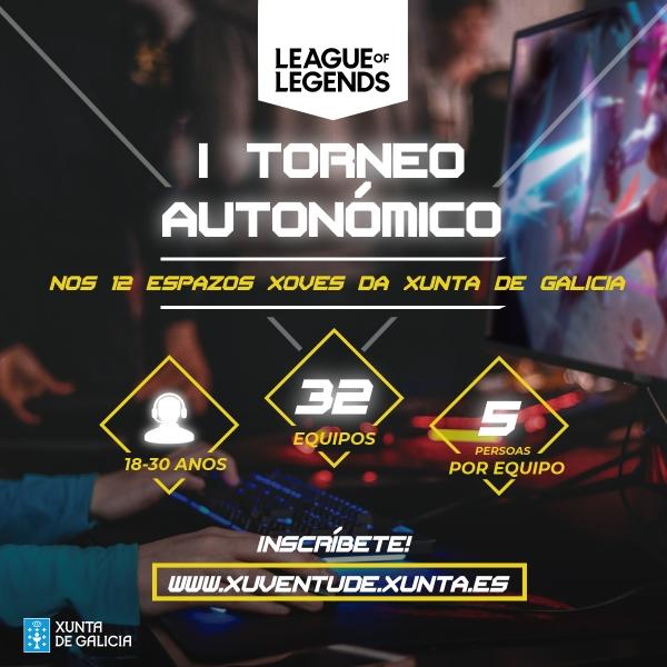 Torneo Autonómico de LOL (League of Legends) nos Espazos Xoves