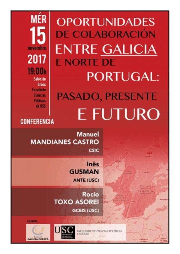 "Conferencia ""Colaboración Galicia- Norte de Portugal: pasado, presente e futuro""."